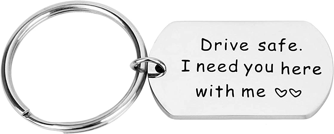 Drive Safe I Need You Here With Me Stainless Steel Keychain Gift Pandent Jewelry For Husband Dad Brother Friend Driver Trucker Koffer Rucksäcke Taschen