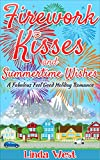 Download Firework Kisses and Summertime Wishes: A Perfect Feel Good Summer Romance (Fourth of July on Kissing Bridge Mountain) in PDF ePUB Free Online