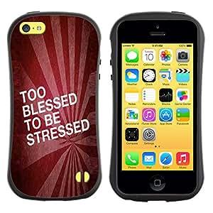 DREAMCASE Cita bšªblica Silicona y Rigida Funda Cover Carcasa Dura Case Para APPLE IPHONE 5C - TOO BLESSED TO BE STRESSED