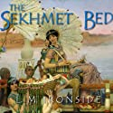 The Sekhmet Bed: The She-King, #1 Audiobook by L.M. Ironside Narrated by Amanda C. Miller
