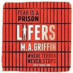 Lifers   M. A. Griffin