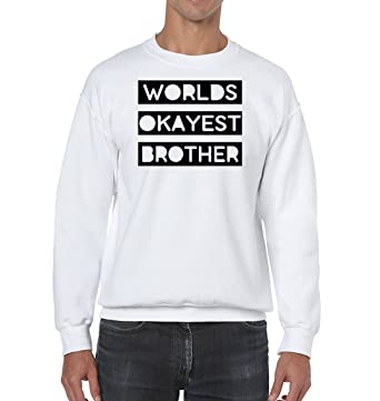 AW Fashions Worlds Okayest Brother - Best Buddy Unisex Crewneck Sweatshirt (Small, White)