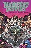 Books : Manifest Destiny Volume 3: Chiroptera & Carniformaves (Manifest Destiny Tp)