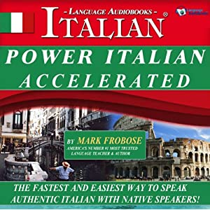 Power Italian I Accelerated/Complete Written Listening Guide-Tapescript/8 One Hour Audio Lessons Audiobook
