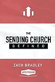 The Sending Church Defined
