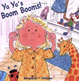 Ya Ya's Boom Booms, Bergmeier-Johnson, 1418488267
