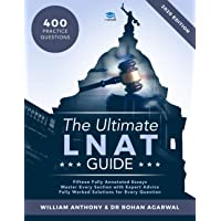 The Ultimate LNAT Guide: 400 Practice Questions: Fully Worked Solutions, Time Saving Techniques, Score Boosting…