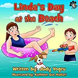 Children's book- Linda's Day at the Beach, a summertime story about a little dog who got lost on the beach till it was found safe and happy: (Bedtime story,Early ... and kids (Linda's Adventures Book 7) by [Yogev, Judy]