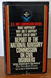 U.S. Riot Commission Report: Report of the National Advisory Commission on Civil Disorders