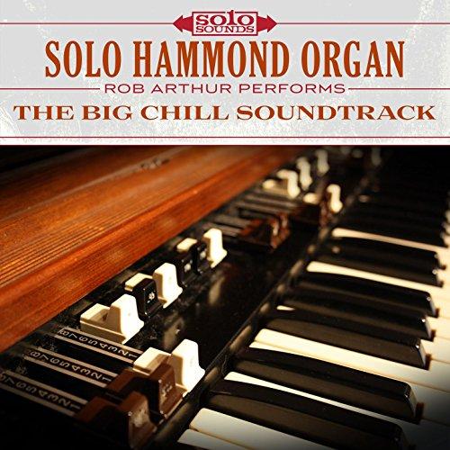 Solo Hammond Organ: The Big Chill Soundtrack