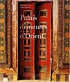 Palais et demeures d'Orient : XVIe-XIXe siècle