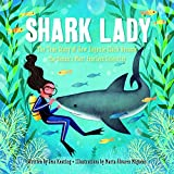 img - for Shark Lady: The True Story of How Eugenie Clark Became the Ocean's Most Fearless Scientist book / textbook / text book