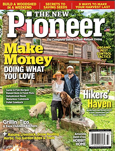 The New Pioneer Magazine #237 Fall 2018 | Make Money doing what you Love