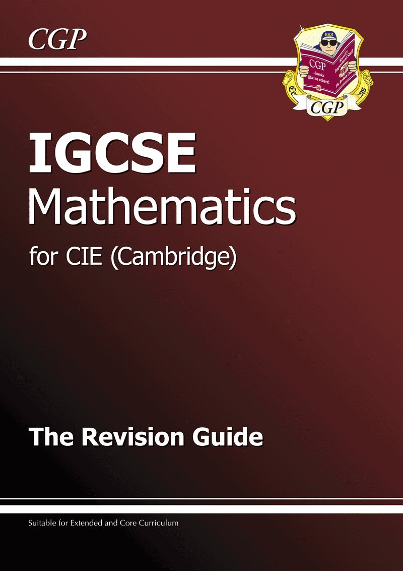IGCSE Maths CIE (Cambridge) Revision Guide