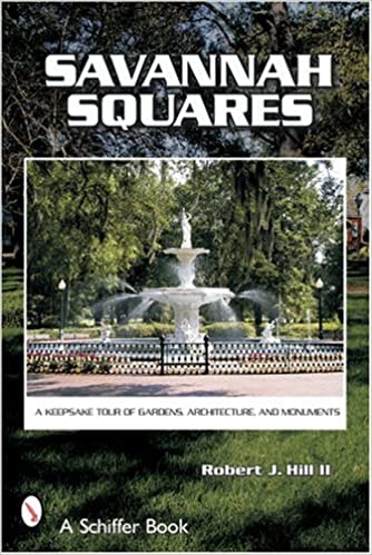^FREE^ Savannah Squares: A Keepsake Tour Of Gardens, Architecture, And Monuments (Schiffer Book). domacini finales Cuales partir fiable Events