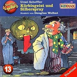 Kürbisgeist und Silberspray (Kommissar Kugelblitz 13)