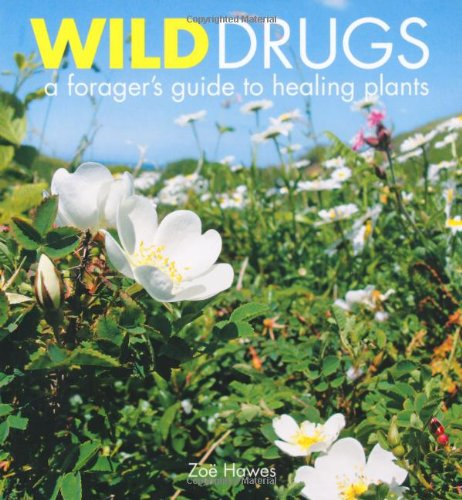 Wild drugs book by Zoe Hawes