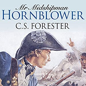 Mr Midshipman Hornblower Hörbuch