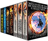 The 3rd Cycle of the Betrayed Series Collection: Extremely Controversial Historical Thrillers (Betrayed Series Boxed set)
