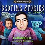 Ep. 12: Caramello with Brent Weinbach (Bedtime Stories for Cynics) | Nick Offerman,Brent Weinbach
