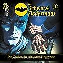 Das Zeichen der schwarzen Fledermaus (Die schwarze Fledermaus 1) Hörspiel von Wayman Jones Gesprochen von: Bernd Vollbrecht, Johannes Berenz, Bert Stevens