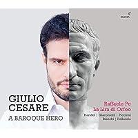 Raffaele Pe: Giulio Cesare,: A Baroque Hero