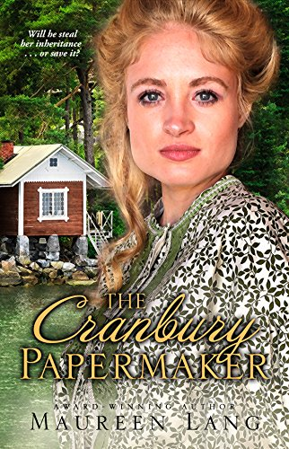 The Cranbury Papermaker (The Cranbury Chronicles Book 1) by [Lang, Maureen]