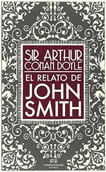 El relato de John Smith par Conan Doyle