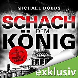 Schach dem König (House of Cards 2) Hörbuch