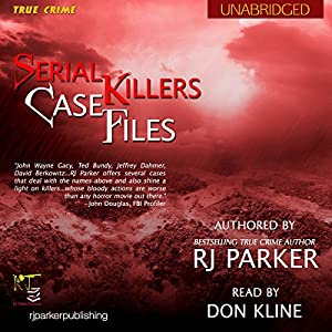 Serial Killers Case Files Audiobook