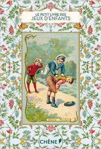 Livres gratuits en ligne Le Petit Livre des jeux d'enfants epub, pdf