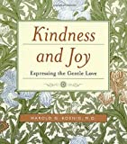 Kindness and Joy, Harold G. Koenig, 159947106X