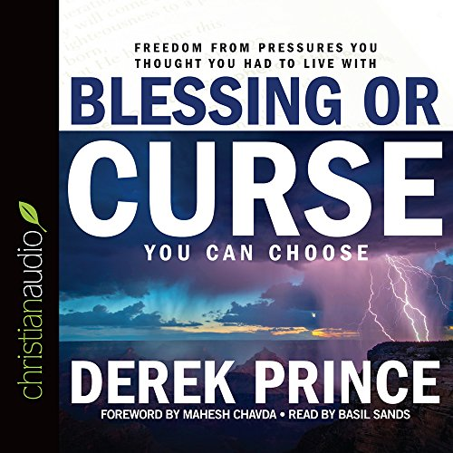 Blessing or Curse: You Can Choose by christianaudio