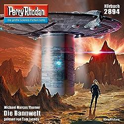 Die Bannwelt (Perry Rhodan 2894)