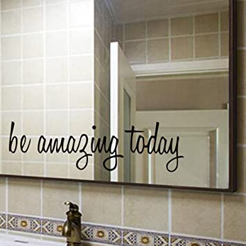 Amazoncom Be Amazing Today Quote Mirror Decal Quotes Vinyl Wall - Wall decals mirror