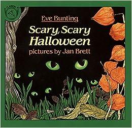 scary scary halloween eve bunting jan brett 9780899197999 amazoncom books