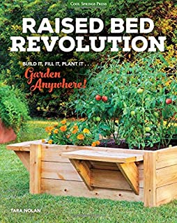 Book Cover: Raised Bed Revolution: Build It, Fill It, Plant It ... Garden Anywhere