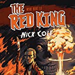 The Red King: Wyrd, Book 1 | Nick Cole