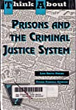 Prisons and the Criminal Justice System, Vivian V. Gordon and Lois Smith-Owens, 0802781217