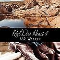 Red Dirt Heart 4 Hörbuch von N.R. Walker Gesprochen von: Joel Leslie