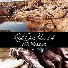 Red Dirt Heart 4 Audiobook by N.R. Walker Narrated by Joel Leslie