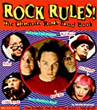 img - for Rock Rules: The Ultimate Rock Band Book book / textbook / text book