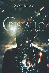 Anima di Cristallo NIGREDO (Italian Edition) Paperback