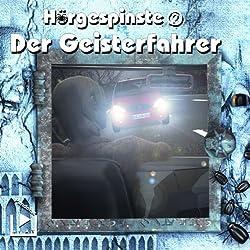 Der Geisterfahrer (Hörgespinste 2)