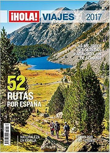 Hola! Viajes por España. 52 rutas por España. Naturaleza en ...