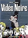 Vidéo noire par Trillo