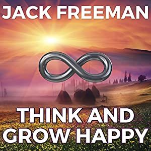 Think and Grow Happy Audiobook
