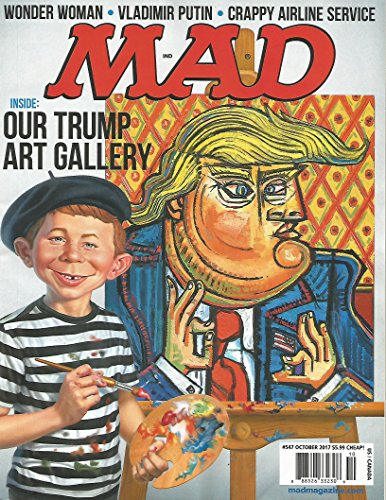 Mad Magazine #547 October 2017 Trump Gallery Cover Alfred E Neuman Cool Historic! with Wonder Woman, Vladimir Putin and Crappy Airline Service