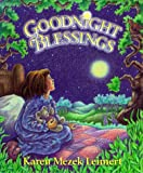 Goodnight Blessings, Karen Mezek and Karen M. Leimert, 0849911346