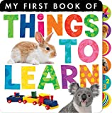 Things to Learn (My First Book of)